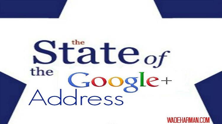 The State of The Google Plus Address