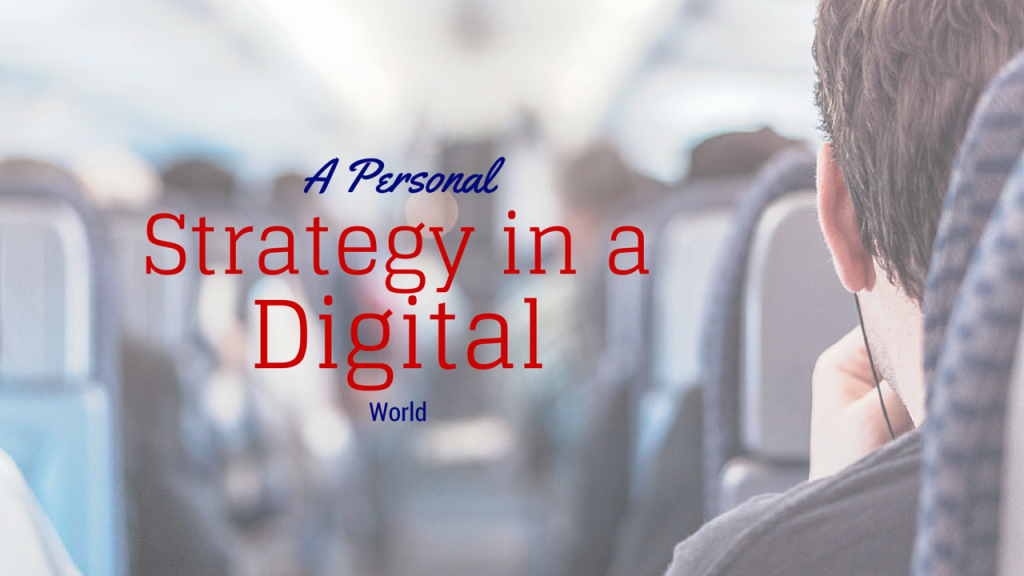 A Personal Marketing Strategy in A Digital World