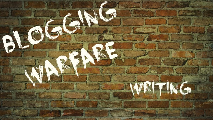 Blogging Warfare: Writing