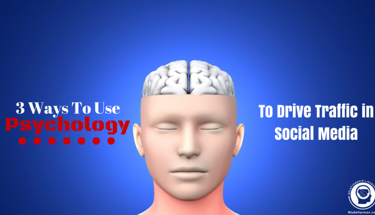 drive traffic from social media with psychology
