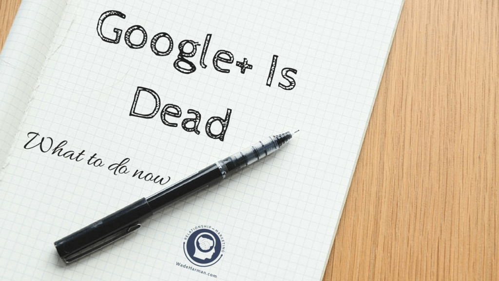 What I Would Do If Google Plus Died Today