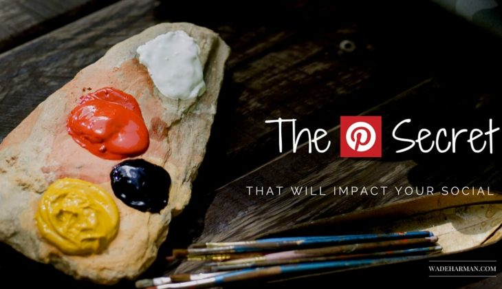 The Pinterest Secret That Will Impact Your Social