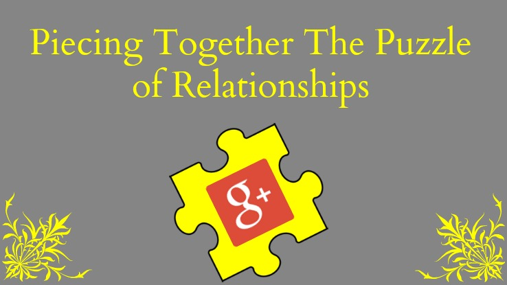 Piecing Together The Puzzle of Relationships