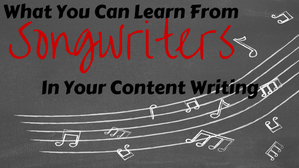 What You Can Learn From Songwriters in Your Content Writing