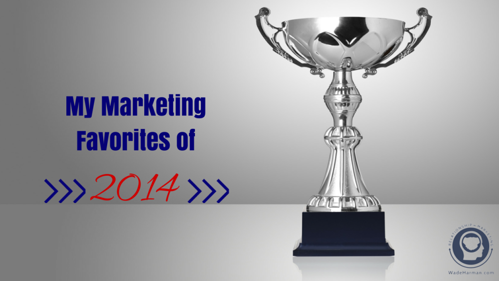 My Marketing Favorites of 2014