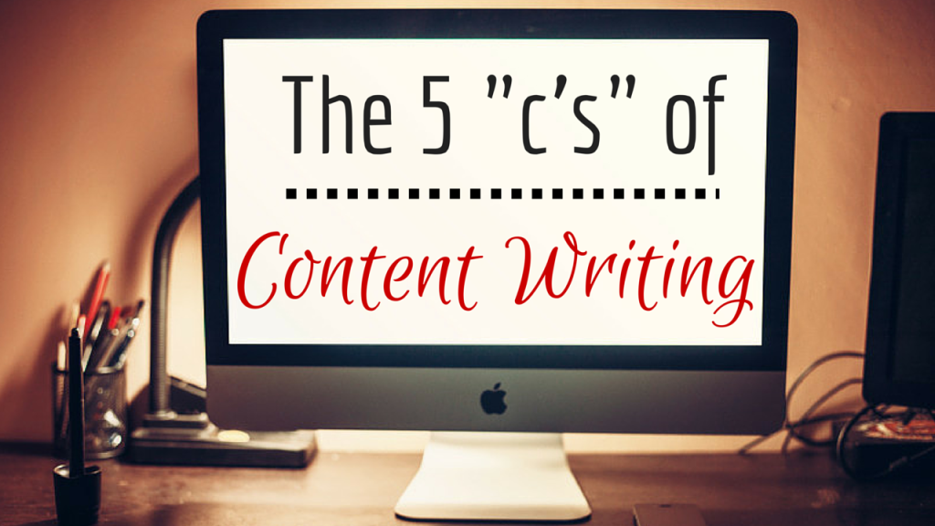 The 5 C's of Content Writing